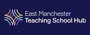 East Manchester Teaching School Hub